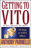 Getting to VITO (The Very Important Top Officer) (eBook, ePUB)