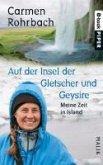 Auf der Insel der Gletscher und Geysire (eBook, ePUB)