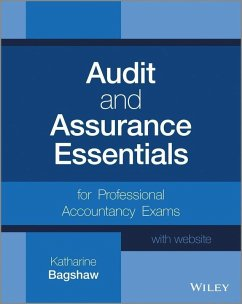 Audit and Assurance Essentials (eBook, PDF) - Bagshaw, Katharine