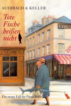 Tote Fische beißen nicht / Pippa Bolle Bd.3 (eBook, ePUB) - Auerbach & Keller