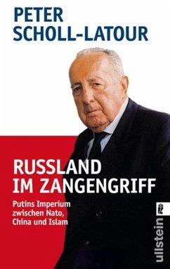 Rußland im Zangengriff (eBook, ePUB) - Scholl-Latour, Peter