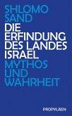 Die Erfindung des Landes Israel (eBook, ePUB)