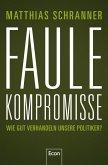 Faule Kompromisse (eBook, ePUB)