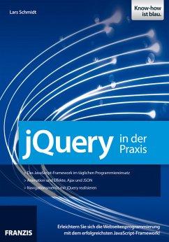 jQuery in der Praxis (eBook, PDF) - Schmidt, Lars