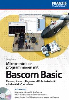 Mikrocontroller programmieren in Bascom (eBook,...