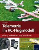 Telemetrie-Systeme im RC-Flugmodell richtig anwenden und einsetzen (eBook, PDF)