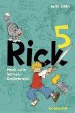 Noch so'n Spruch - Kieferbruch! / Rick Bd.5 (eBook, ePUB)