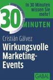 30 Minuten Wirkungsvolle Marketing-Events (eBook, PDF)