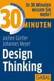 30 Minuten Design Thinking (eBook, PDF)