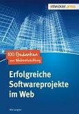 Erfolgreiche Softwareprojekte im Web (eBook, ePUB)