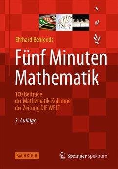 Fünf Minuten Mathematik (eBook, PDF) - Behrends, Ehrhard