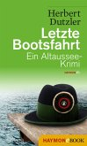 Letzte Bootsfahrt / Gasperlmaier Bd.3 (eBook, ePUB)