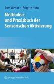 Methoden- und Praxisbuch der Sensorischen Aktivierung (eBook, PDF)