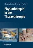 Physiotherapie in der Thoraxchirurgie (eBook, PDF)