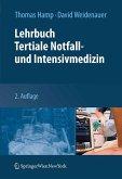 Lehrbuch Tertiale Notfall- und Intensivmedizin (eBook, PDF)