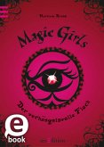 Der verhängnisvolle Fluch / Magic Girls Bd.1 (eBook, ePUB)