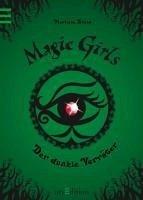 Der dunkle Verräter / Magic Girls Bd.9 (eBook, ePUB) - Arold, Marliese
