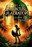 Kampf für Freiheit / Marcus Gladiator Bd.1 (eBook, ePUB)