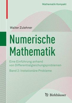 Numerische Mathematik (eBook, PDF) - Zulehner, Walter