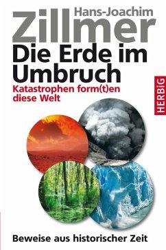 Die Erde im Umbruch (eBook, ePUB) - Zillmer, Hans-Joachim