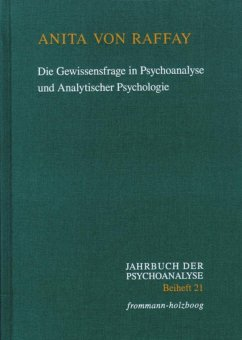 Die Gewissensfrage in Psychoanalyse und Analytischer Psychologie (eBook, PDF) - Raffay, Anita Von