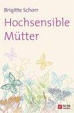 Hochsensible Mütter (eBook, ePUB)