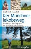 Der Münchner Jakobsweg (eBook, ePUB)