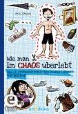 Wie man im Chaos überlebt / Wie man... Bd.2 (eBook, ePUB)