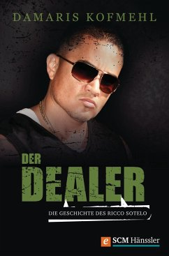 Der Dealer (eBook, ePUB) - Kofmehl, Damaris