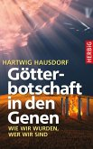 Götterbotschaft in den Genen (eBook, ePUB)