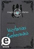 Victorias Geheimnis / Magic Diaries Bd.2 (eBook, ePUB)