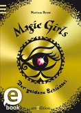 Der goldene Schlüssel / Magic Girls Bd.10 (eBook, ePUB)