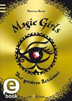 Der goldene Schlüssel / Magic Girls Bd.10 (eBook, ePUB) - Arold, Marliese