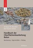 Handbuch der Oberflächenbearbeitung Beton (eBook, PDF)