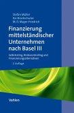 Finanzierung mittelständischer Unternehmen nach Basel III (eBook, PDF)
