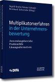Multiplikatorverfahren in der Unternehmensbewertung (eBook, PDF)