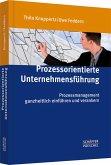 Prozessorientierte Unternehmensführung (eBook, PDF)