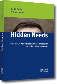 Hidden Needs (eBook, PDF) - Goffin, Keith; Koners, Ursula