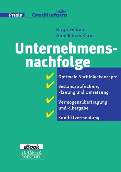 Unternehmensnachfolge (eBook, PDF) von Birgit Felden