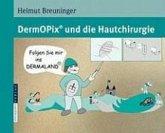 DermOPix® und die Hautchirurgie (eBook, PDF)