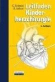 Leitfaden Kinderherzchirurgie (eBook, PDF)