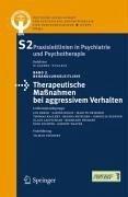 Therapeutische Maßnahmen bei aggressivem Verhalten in der Psychiatrie und Psychotherapie (eBook, PDF)