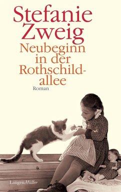Neubeginn in der Rothschildallee / Rothschildsaga Bd.4 (eBook, ePUB) - Zweig, Stefanie