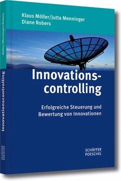 Innovationscontrolling (eBook, PDF) - Möller, Klaus; Menninger, Jutta; Robers, Diane