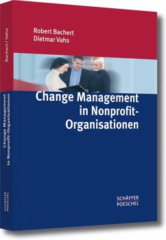 Change Management in Nonprofit-Organisationen (eBook, PDF) - Bachert, Robert; Vahs, Dietmar