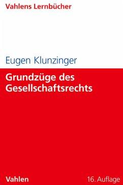 Grundzüge des Gesellschaftsrechts (eBook, PDF) - Klunzinger, Eugen