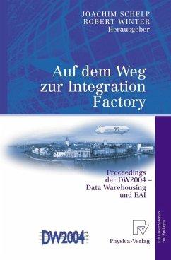 Auf dem Weg zur Integration Factory (eBook, PDF)