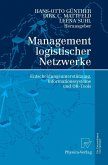 Management logistischer Netzwerke (eBook, PDF)