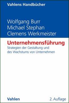 Unternehmensführung (eBook, PDF) - Burr, Wolfgang; Stephan, Michael; Werkmeister, Clemens