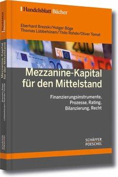 Mezzanine-Kapital für den Mittelstand (eBook, PDF) - Böge, Holger; Lübbehüsen, Thomas; Rohde, Thilo; Tomat, Oliver